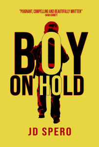 Boy on Hold by JD Spero - mystery thriller